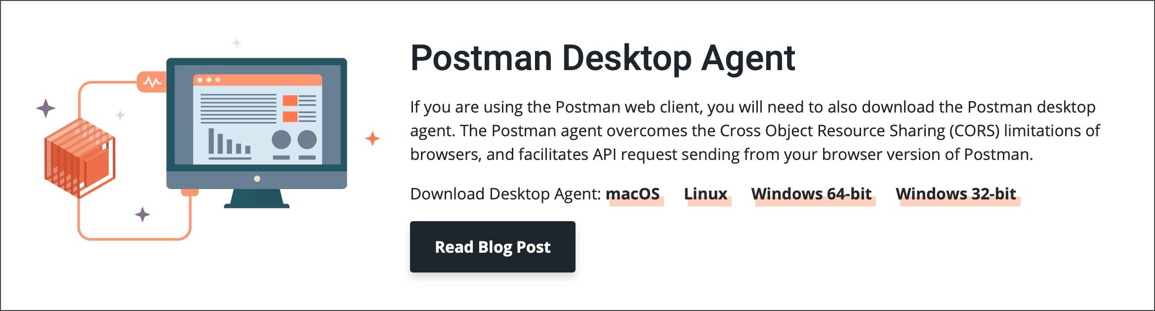 Postman Agent