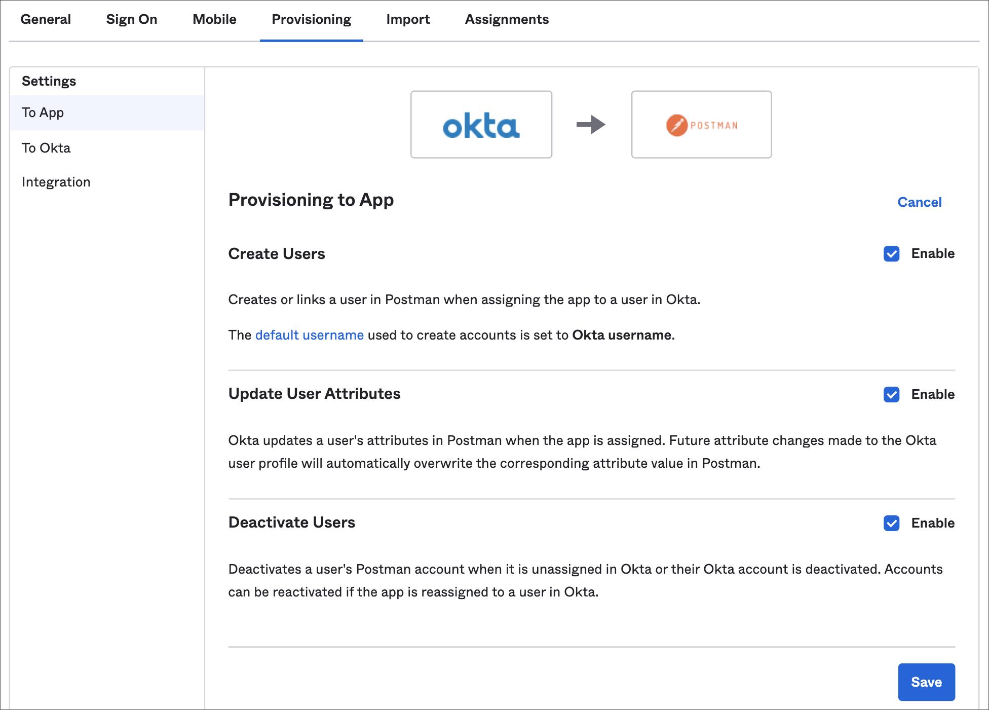 Enabled features in Okta's Postman app